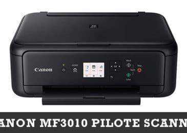 Canon MF3010 Pilote Scanner Et Logiciel Télécharger Gratuit