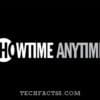 How to Activate Showtime Anytime on Roku – Tech Facts