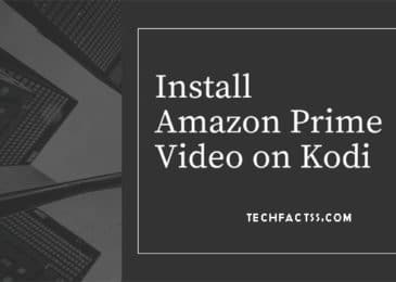 How to Install Amazon Prime Video On Kodi in 5 Minutes – 2021