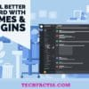What Are The Better Discord Plugins In 2021【Updated】