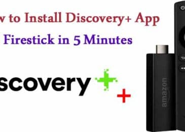 How to Install Discovery+ App Firestick in 5 Minutes【Updated 2021】