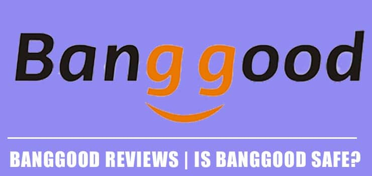 Banggood Reviews | Is Banggood Safe? Read Customer Service Reviews