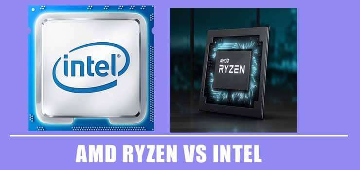 Amd Ryzen Or Intel Which Cpu Is The Best For Gaming