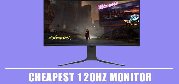 cheapest 120hz monitors
