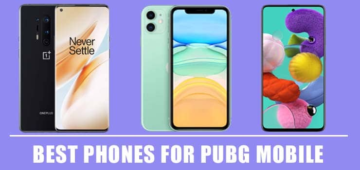 Best Phones for PUBG Mobile