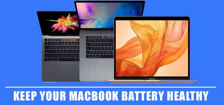 Keep Your MacBook Battery Healthy