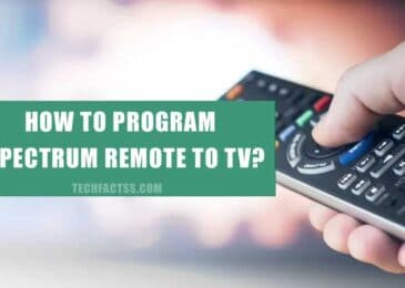 How to Program Spectrum Remote to TV? We Show You How
