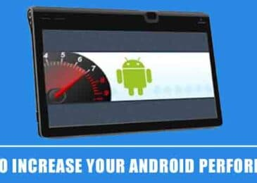 23 Ways to Enhance Your Android Tablet Performance
