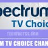 Spectrum TV Choice Channels List 2021: Pricing & More