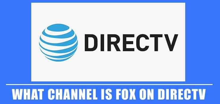 What Channel is Fox on DirecTV