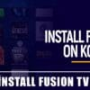 How to Install Fusion TV Addons in 2021 | Easy Steps