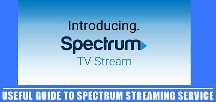 Spectrum Streaming Service