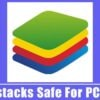 Is Bluestacks Safe For PC & Mac? Should You Trust it in 2021